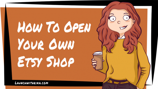 How to Open Your Own Etsy Shop Feature Image